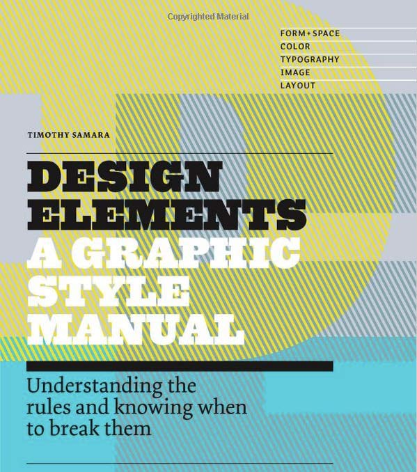 Design Elements, 2nd Edition: Understanding the rules and knowing when to break them